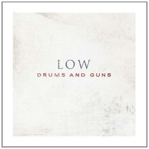 Low Drums & Guns