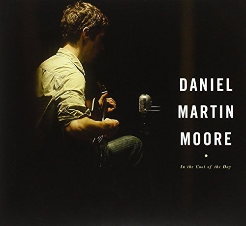 Moore Daniel Martin In The Cool Of The Day