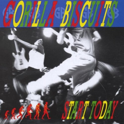 Gorilla Biscuits Start Today