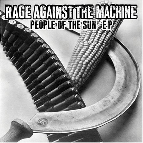 Rage Against The Machine People Of The Sun Ep