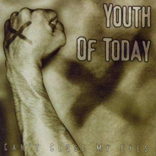 Youth Of Today Can't Close My Eyes Feat. Photo's & Bonus Tracks
