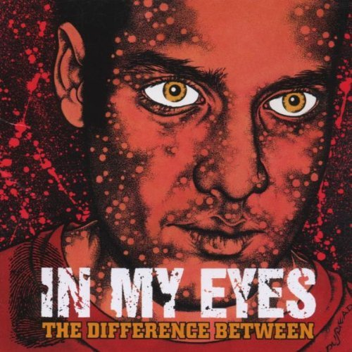 In My Eyes Difference Between