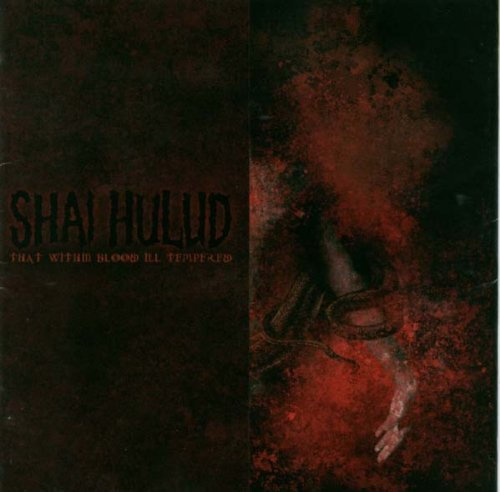 Shai Hulud That Within Blood Ill Tempered