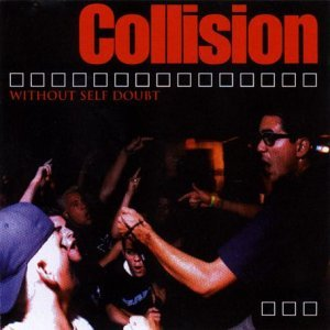 Collision Without Self Doubt Ep