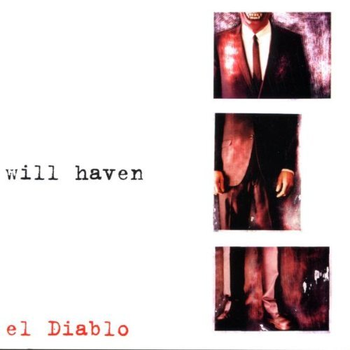 Will Haven El Diablo