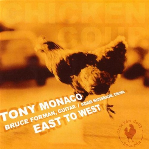 Tony Monaco East To West