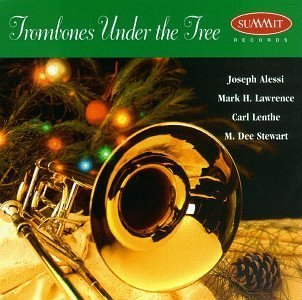 Alessi Lawrence Lenthe Stewart Trombones Under The Tree