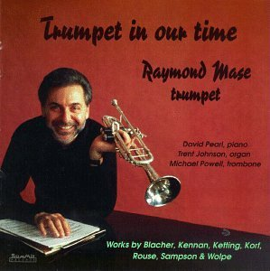 Raymond Mase Trumpet In Our Time Mase Powell Johnson &