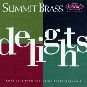 Summit Brass Delights Summit Brass Summit Brass
