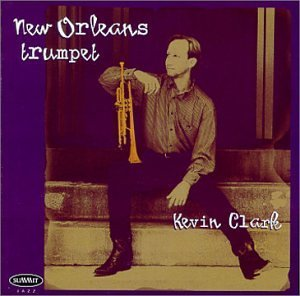 Kevin Clark New Orleans Trumpet