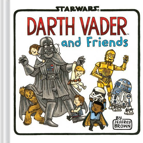 Jeffrey Brown Darth Vader And Friends