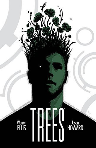 Warren Ellis Trees Volume 1