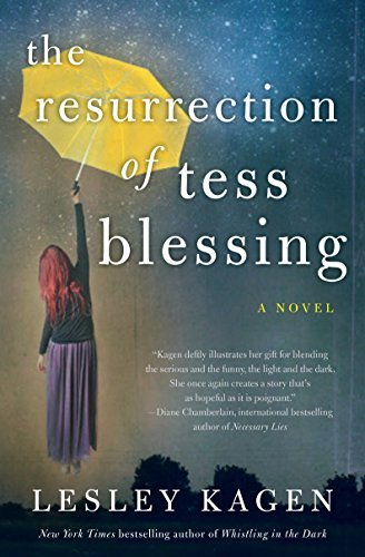 Lesley Kagen The Resurrection Of Tess Blessing