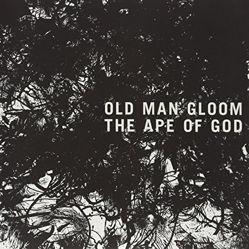 Old Man Gloom Ape Of God Ape Of God