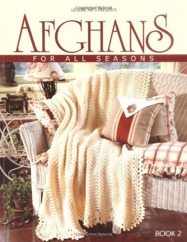 Leisure Arts Afghans For All Seasons Book 2 (leisure Arts #108