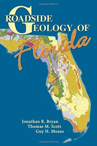 Jonathan R. Bryan Roadside Geology Of Florida