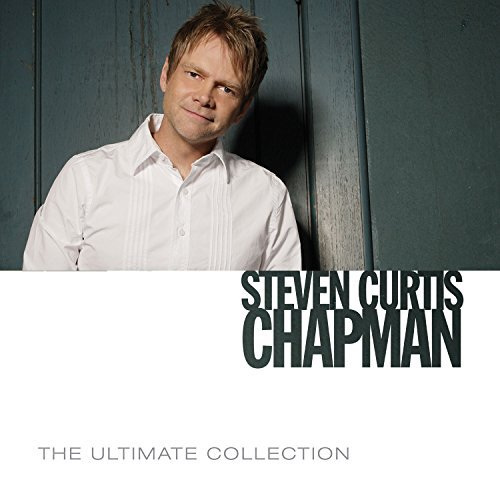 Steven Curtis Chapman Ultimate Collection