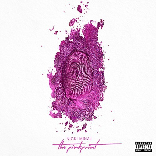 Nicki Minaj The Pinkprint Explicit