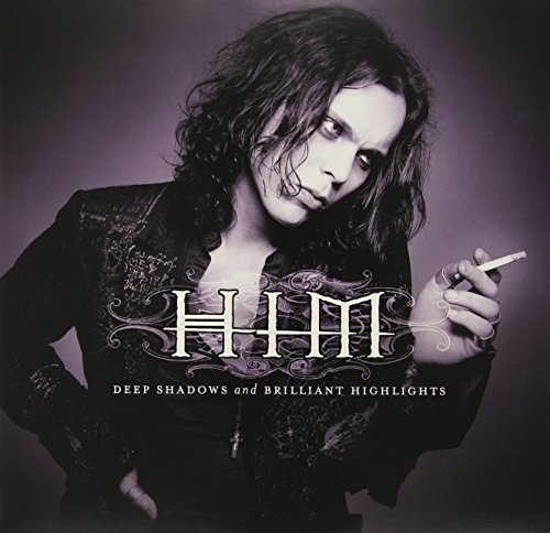 H.I.M. Deep Shadows & Brilliant Highl Deep Shadows & Brilliant Highl