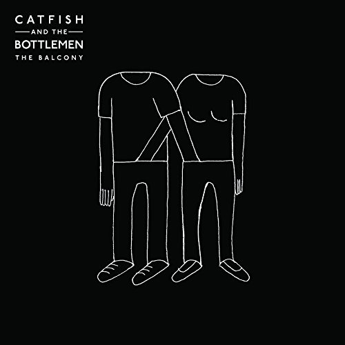 Catfish & The Bottlemen Balcony Explicit Version Balcony