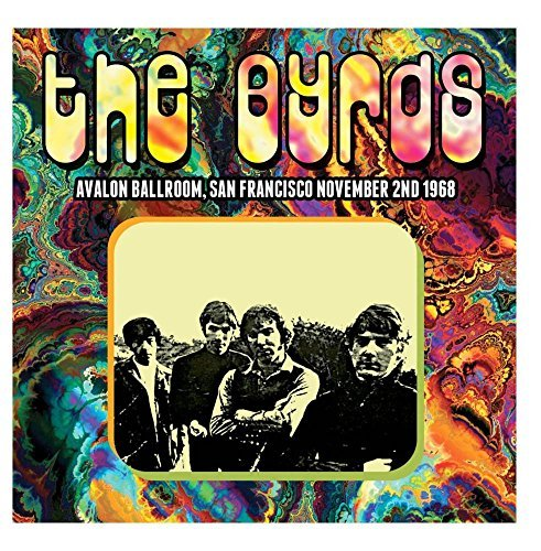 Byrds Avalon Ballroom San Francisco 11 2 68
