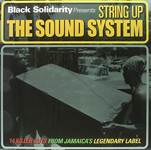 Black Solidarity Presents String Up The Sound System Lp