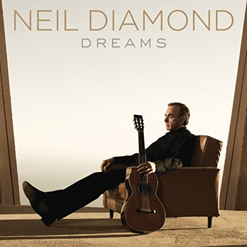 Neil Diamond Dreams