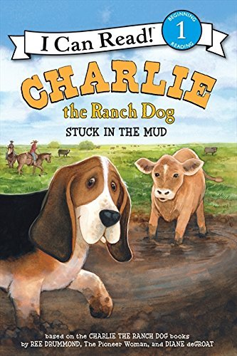 Ree Drummond Charlie The Ranch Dog Stuck In The Mud