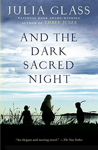 Julia Glass And The Dark Sacred Night