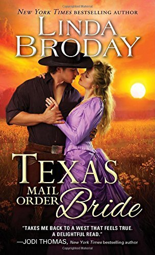 Linda Broday Texas Mail Order Bride