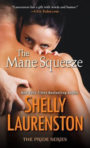 Shelly Laurenston The Mane Squeeze