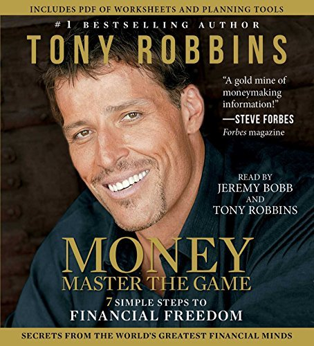 Tony Robbins Money Master The Game 7 Simple Steps To Financial Freedom Abridged