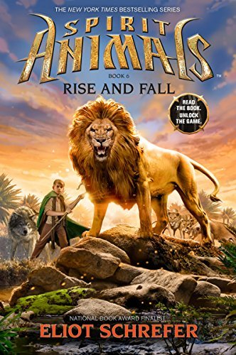 Eliot Schrefer Spirit Animals Book 6 Rise And Fall Library Edition