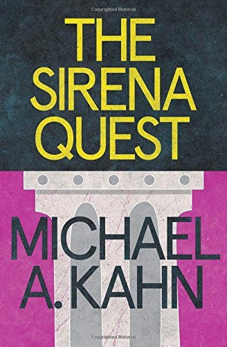 Michael A. Kahn The Sirena Quest