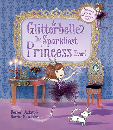 Rachael Duckett Glitterbelle The Sparkliest Princess Ever