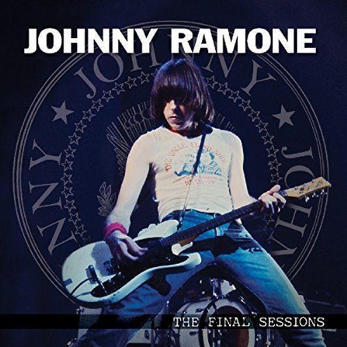 Johnny Ramone Final Sessions The
