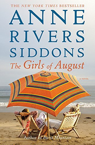 Anne Rivers Siddons The Girls Of August