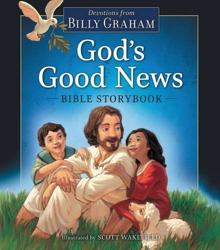 Billy Graham God's Good News Bible Storybook