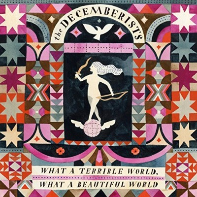Decemberists What A Terrible World What A Beautiful World