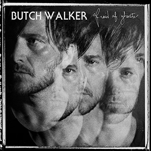 Butch Walker Afraid Of Ghosts