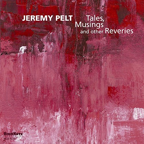 Jeremy Pelt Tales Musing & Other Reveries