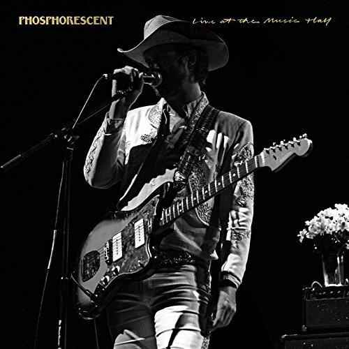 Phosphorescent Live At Music Hall