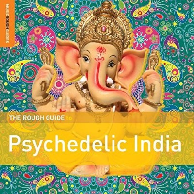 Rough Guide Rough Guide To Psychedelic India