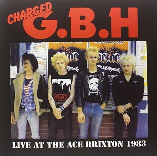 G.B.H. Live At The Ace Brixton 1983