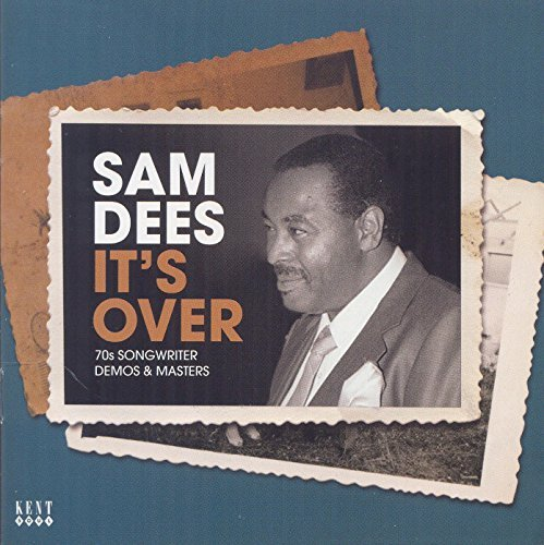 Sam Dees It's Over 70s Songwriter Demo