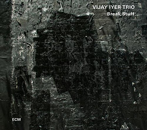 Vijay Iyer Break Stuff