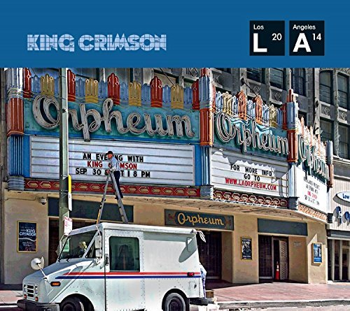King Crimson Live At The Orpheum Theatre Los Angeles