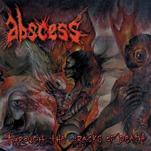 Abscess Through The Cracks Of Death Hq