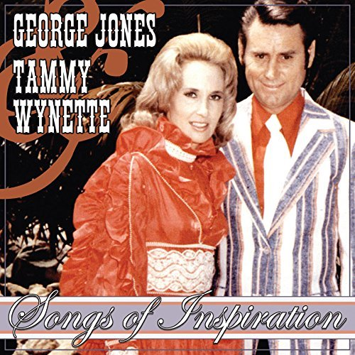 George Jones & Tammy Wynette Songs Of Inspiration