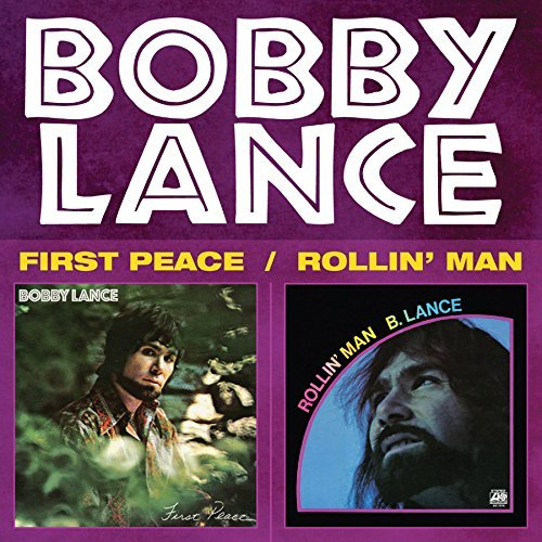 Bobby Lance First Peace Rollin Man